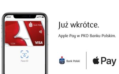 Apple Pay w banku PKO BP pojawi się w trzecim kwartale tego roku