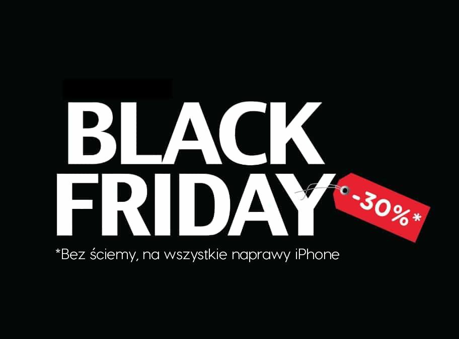 3 edycja Black Friday w iClinica! Zgarnij -30% na naprawę iPhone!