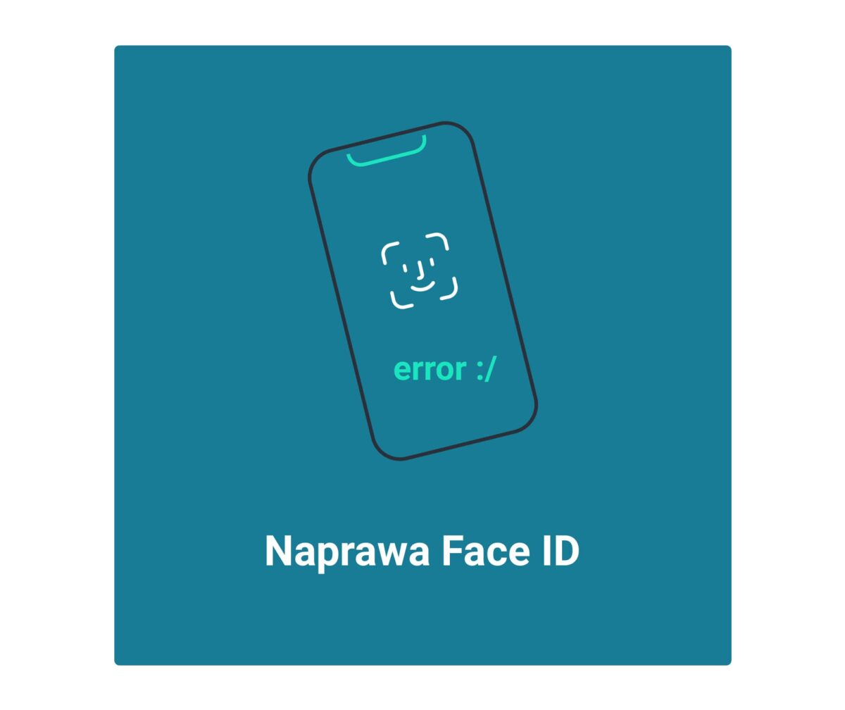 Naprawa Face ID